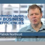4 common causes of business inefficiencies