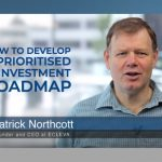 How to develop a prioritised IT investment roadmap