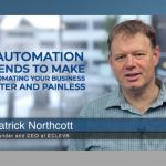 3 automation trends to make automating your business faster and painless