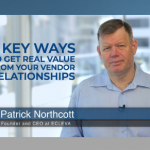 6 key ways to get real value from your vendor relationships