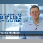 5 key reasons why salespeople resist using CRM systems