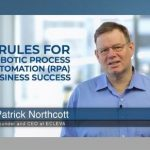 5 rules for Robotic Process Automation business success
